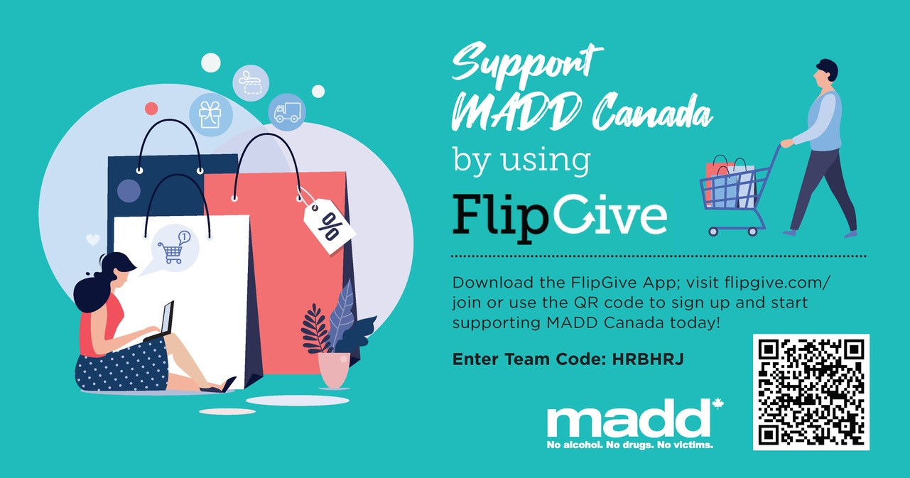 Support MADD Canada by using FlipGive